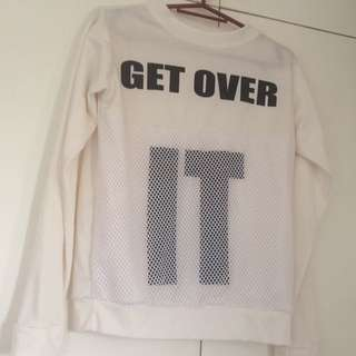 Get over it sweater