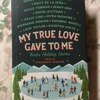 My True Love Gave To Me (Hard Cover Book)