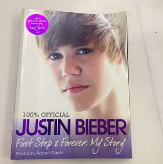 """100% Official Justin Bieber """"First Step 2 Forever: My Story"""" Autobiograpy"""