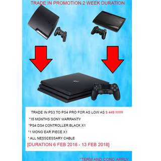 Trade In PS3 Slim & PS4 PRO & Top Up As Low As $449