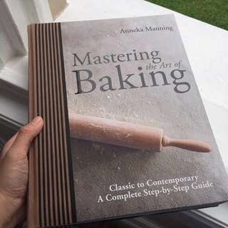 Mastering the art of Baking recipes book by Anneka Manning