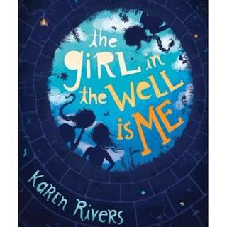[Children's Book] The Girl in the Well is Me by Karen Rivers
