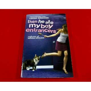 Then He Ate My Body Entrancers by Louise Rennison