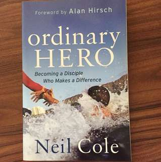 Non Fiction Books - Ordinary Hero by Neil Cole