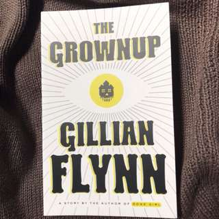 The Grownup by Gillian Flynn (English)