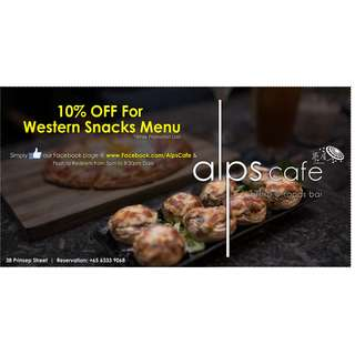 10% OFF all western snacks @ Alps Cafe