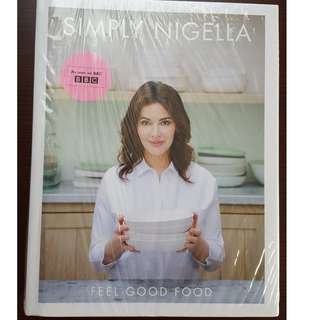 "Brand NEW ""Simply Nigella : Feel Good Food"" COOKBOOK"