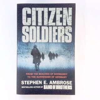 Stephen E Ambrose - Citizen Soldiers.
