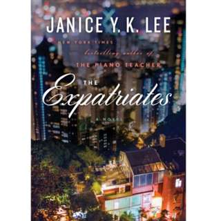 The Expatriates by Janice Y K Lee