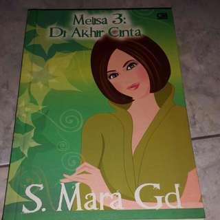 """Melisa 3 """"di akhir cerita"""" by s.mara Gd"""