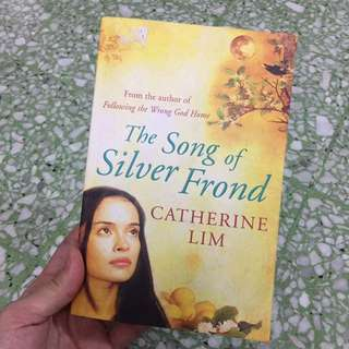 The Song of Silver Frond by Catherine Lim