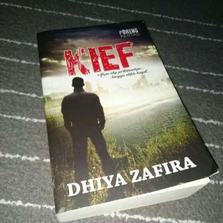 Malay Novel - Kief by Dhiya Zafira