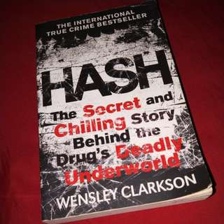 HASH The Secret and Chilling Story Behind The Drug's Deadly Underworld, Confessions of A Yakuza
