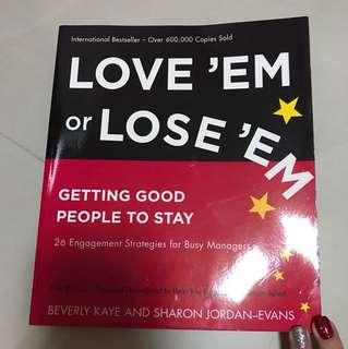 Love em or lose em