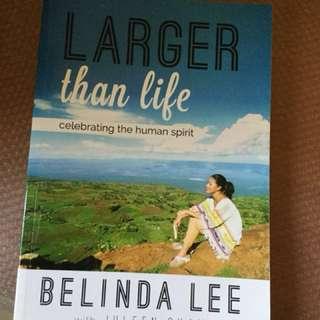 Larger than life : Celebrating the Human Spirit ( Belinda Lee)