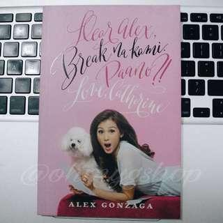 Dear Alex, Break na Kami. Paano?! Love, Catherine by Alex Gonzaga