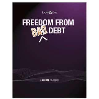 [FREE DOWNLOAD] Rich Dad's Freedom From Bad Debt