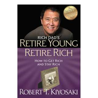 [S$1] Rich Dad's Retire Young Retire Rich