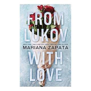 From Lukov with Love Kindle Edition by Mariana Zapata  (Author)