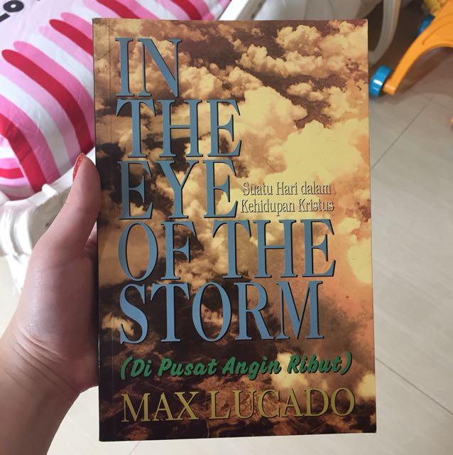 In the eye of the storm maxlucado