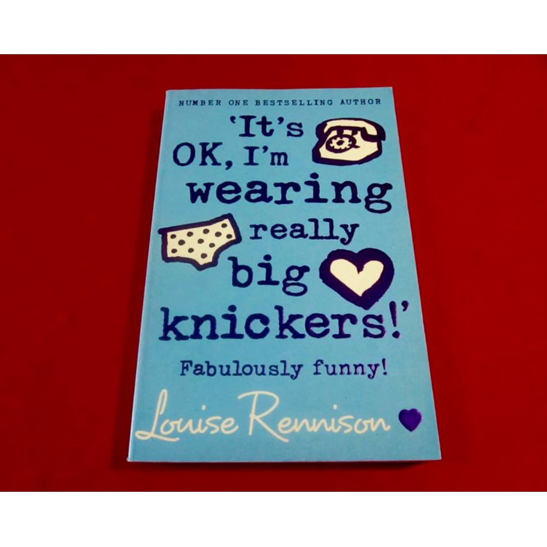 its ok im wearing really big knickers confessions of georgia nicolson book 2 rennison louise