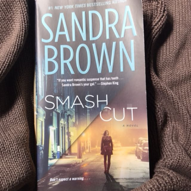 Smash Cut by Sandra Brown (English)