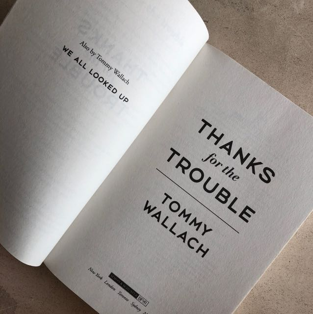 Thanks for the Trouble by Tommy Wallach