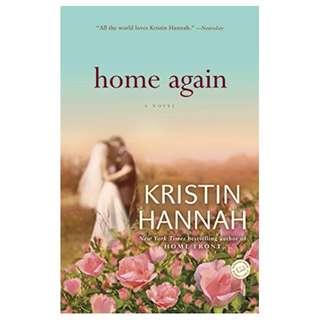 Home Again: A Novel Kindle Edition by Kristin Hannah  (Author)