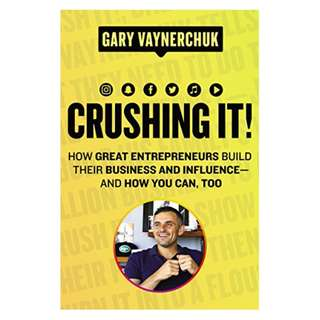 Crushing It!: How Great Entrepreneurs Build Their Business and Influence—and How You Can, Too Kindle Edition by Gary Vaynerchuk  (Author)