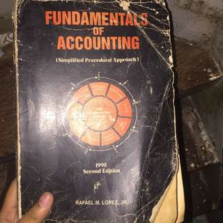 Fundamentals of Accounting 1995 second edition by Rafael Lopez