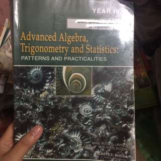 Advanced Algebra, trigonometry and statistics: patterns and practicalities year IV