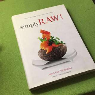 Simply Raw! Meat, Fish, Vegetables