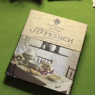 So French | A Lifetime in the Provincial Kitchen by Dany Chouet & Trish Hobbs