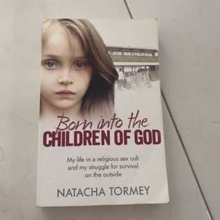 Natacha Tormey - Born into the Children of GOD