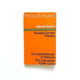 Parables for the Theatre (Bertolt Brecht)