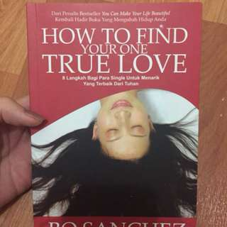 How to find  your one true love