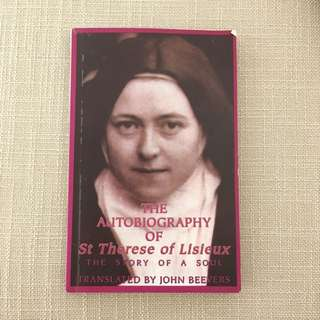 The Autobiography of St. Therese Lisieux