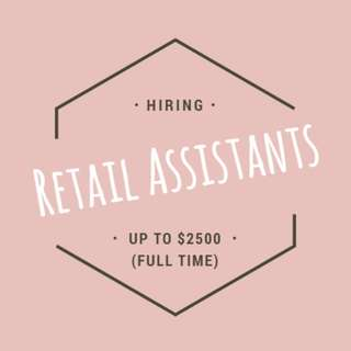 Retail Assistant (Jewellery / Apparel) - Up to $2.5k / 5-day