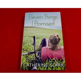 Eleven Things I Promise by Catherine Clark