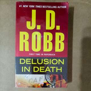 J D Robbs - Delusion in Death