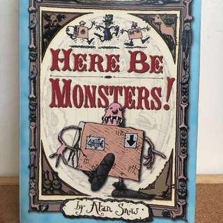 Here be Monsters! by Allan Snow