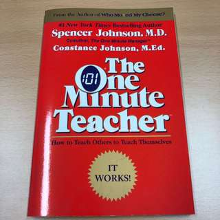 The One Minute Teacher by Spencer Johnson