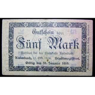 1918年德意志帝國庫爾姆巴赫城地方政府5馬克鈔票(第一次世界大戰末期)