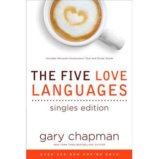 The Five Love Languages Single Edition by Gary D. Chapman