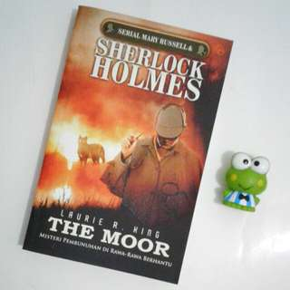 SHERLOCK HOLMES - THE MOOR (Misteri Pembunuhan dirawa-rawa berhantu) by Laurie R. King