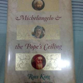 Michaelangelo & The Pope's Ceiling By Ross King