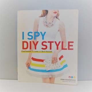 DIY / FASHION BOOK: I SPY DIY STYLE