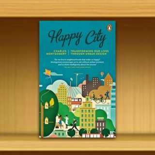 BN - Happy City : Transforming Our Lives Through Urban Design By Charles Montgomery