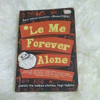 Le me forever alone