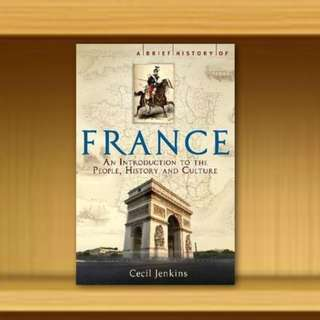BN - A Brief History of France By Cecil Jenkins
